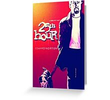 25th Hour Greeting Card
