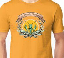 dr. mantis tobbaga Unisex T-Shirt