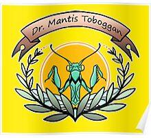 dr. mantis tobbaga Poster