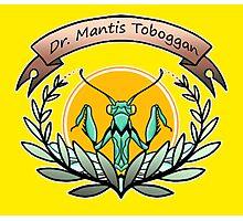 dr. mantis tobbaga Photographic Print