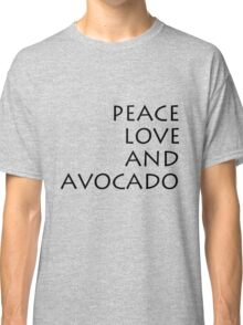 Peace, Love & Avocado - T-Shirt Classic T-Shirt