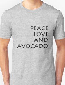 Peace, Love & Avocado - T-Shirt Unisex T-Shirt