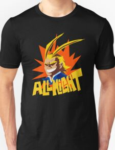 ALL MIGHT!!!!! Unisex T-Shirt