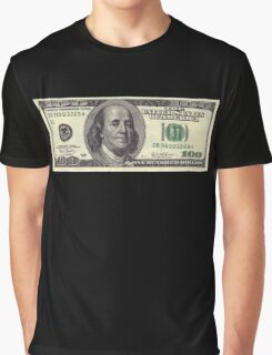 One Hundred Dollars ($100) Graphic T-Shirt