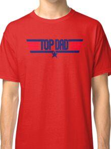 Top Dad  Classic T-Shirt