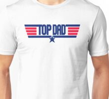 Top Dad  Unisex T-Shirt