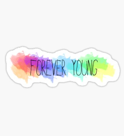 Forever young (rainbow)  Sticker