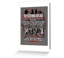 The Rocking Dead End of the World Music Festival Greeting Card