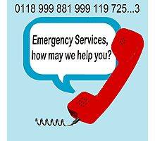 0118 999 881 999 119 7253 IT Crowd Emergency Services Photographic Print