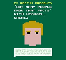 "ZX Rectum presents ""Not many people know that facts"" with Michael Cainez! Unisex T-Shirt"