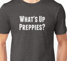 What's Up Preppies? Unisex T-Shirt