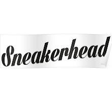 Sneakerhead Script - Black Poster