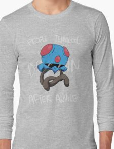 People Tentacool Down After Awhile Long Sleeve T-Shirt