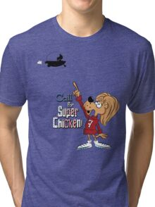 Super Chicken Fred pointing Tri-blend T-Shirt