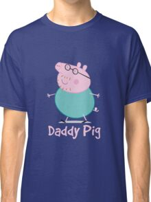 Daddy Classic T-Shirt