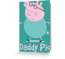 Daddy Greeting Card
