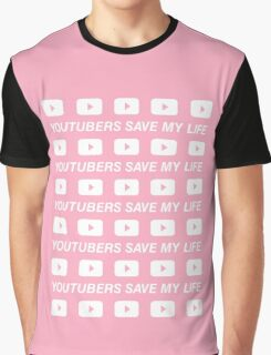 Youtubers save our life Graphic T-Shirt