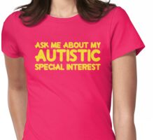 Autistic Special Interest - Yellow Womens Fitted T-Shirt
