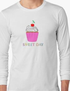 A cupcake for a sweet day! Long Sleeve T-Shirt