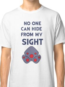No one can hide from my sight Classic T-Shirt