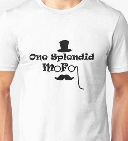 Splendid Mofo Unisex T-Shirt