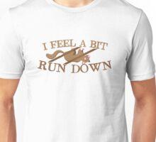 I feel a bit run down dead possum Unisex T-Shirt