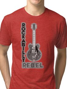 Rockabilly Rebel - monotone Tri-blend T-Shirt