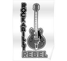 Rockabilly Rebel - monotone Poster