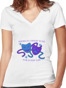 Show Tunes Every Day! Women's Fitted V-Neck T-Shirt