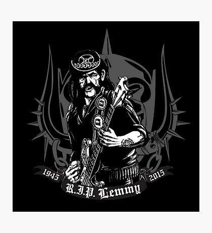 R.I.P. Lemmy Photographic Print