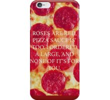Quote Pizza iPhone Case/Skin