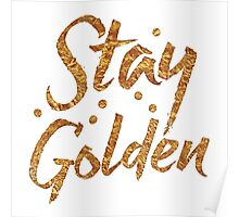 STAY GOLDEN in gold foil (image) Poster
