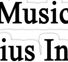 Music Genius Inside Sticker