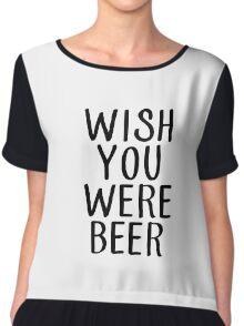 wish you were beer (black) Chiffon Top