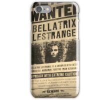 Wanted - Bellatrix Lestrange iPhone Case/Skin