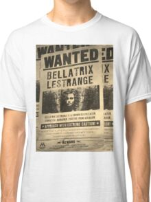 Wanted - Bellatrix Lestrange Classic T-Shirt