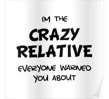 Crazy Relative Poster