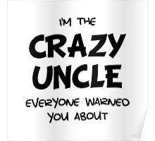 Crazy Uncle Poster