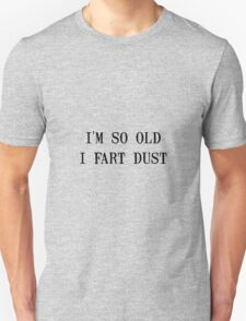 Fart Dust Unisex T-Shirt