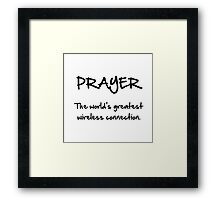Prayer Wireless Framed Print