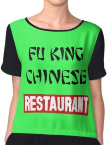 fu king chinese restaurant Chiffon Top