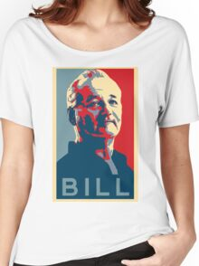 Bill Murray, Obama Hope Poster Women's Relaxed Fit T-Shirt