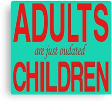 Dr. Seuss - Adults Are Just Oudated Children Canvas Print
