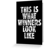 This is what winners look like (Vintage White) Greeting Card
