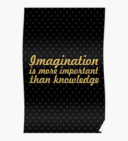 "Imagination is more... ""Albert Einstein"" Inspirational Quote Poster"