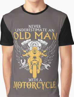 Never Underestimate an old Man with Motorcycle Graphic T-Shirt