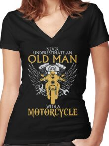 Never Underestimate an old Man with Motorcycle Women's Fitted V-Neck T-Shirt