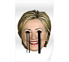 Evil Hilary Clinton 2 Melty Eyes Poster