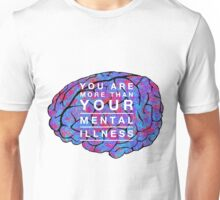 You Are More Unisex T-Shirt