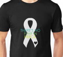 No Fear in Fierce Unisex T-Shirt